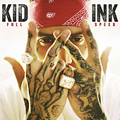 Full Speed (Expanded Edition) von Kid Ink