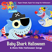 Baby Shark Halloween & More Kids Halloween Songs by Super Simple Songs