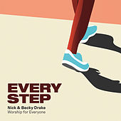Every Step by Nick