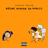 Being Human In Public by Jessie Reyez