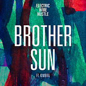 Brother Sun de Electric Wire Hustle