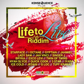 Konsequence Muzik Presents the Life to Live Riddim de Various Artists