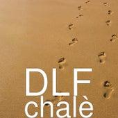 Chalè by Dlf