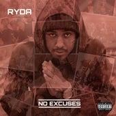 No Excuses by Ryda (sly Tha Ryda)