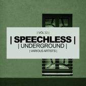 Speechless Underground, Vol. 32 - EP von Various Artists