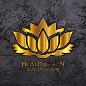 Healing Zen & Meditation by Japanese Relaxation and Meditation (1)