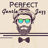 Perfect Gentle Jazz de Piano Dreamers
