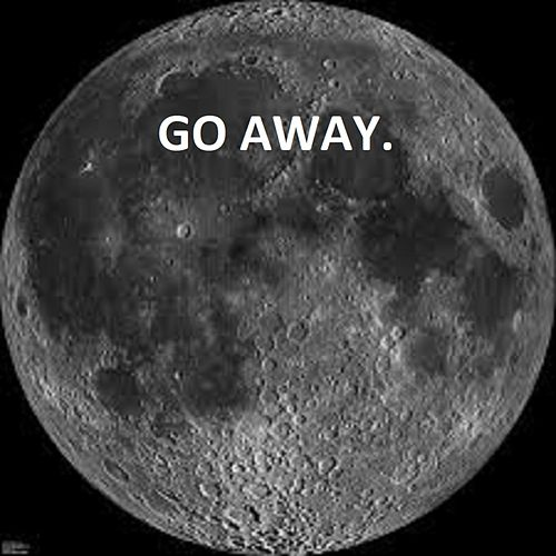 Go Away. by Yung L