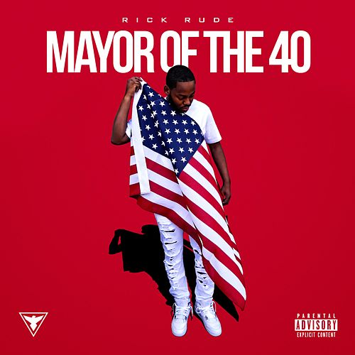 Mayor of the 40 by Rick Rude