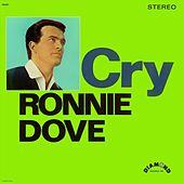 Cry by Ronnie Dove