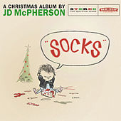 Hey Skinny Santa! / SOCKS by JD McPherson