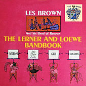 The Lerner and Lowe Bandbook by Les Brown