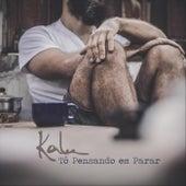 Tô Pensando em Parar by Kalu