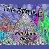 Full Moon Party by The Sound