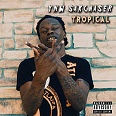 Tropical by YNW SakChaser