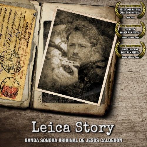 Leica Story (Banda Sonora Original) by Jesús Calderón