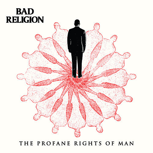The Profane Rights Of Man de Bad Religion