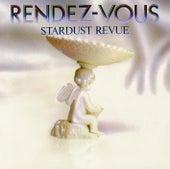 RENDEZ-VOUS (2018 Remaster) by Stardust Revue