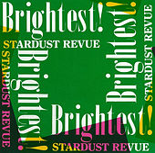 Brightest! (2018 Remaster) by Stardust Revue