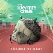 Screaming for Change de Identity Crisis