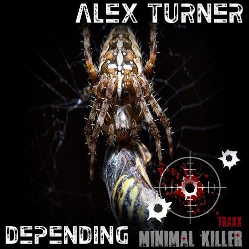 Depending by Alex Turner