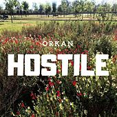 Hostile by Orkan