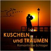 Kuscheln und träumen (Romantische Schlager) de Various Artists
