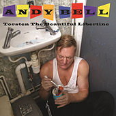 Torsten the Beautiful Libertine by Andy Bell