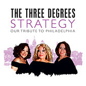 Strategy: Our Tribute to Philadelphia by The Three Degrees