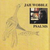 Psalms by Jah Wobble
