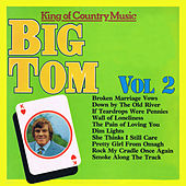 King of Country Music, Vol. 2 by Big Tom