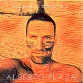 Nadie Como Yo (Radio Edit) de Alberto Plaza