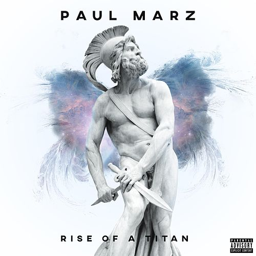 Rise of a Titan by Paul Marz