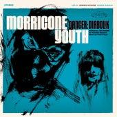 Danger: Diabolik de Morricone Youth