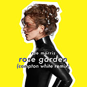 Rose Garden (Compton White Remix) by Rae Morris