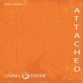 Attached  (Rare Version) de Anima Inside