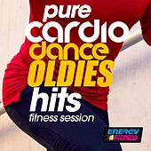 Pure Cardio Dance Oldies Hits Workout Compilation by Various Artists
