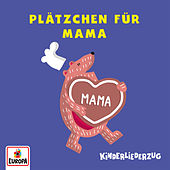 Plätzchen für Mama von Lena, Felix & die Kita-Kids