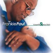 Counter Reaction by Frankie Paul