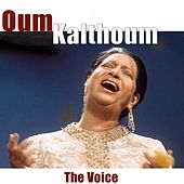The Voice (Remastered) von Oum Kalthoum