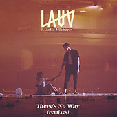 There's No Way (remixes) di Lauv