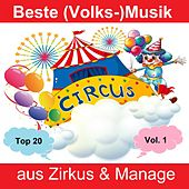 Top 20: Beste (Volks-)Musik aus Zirkus & Manage, Vol. 1 de Various Artists