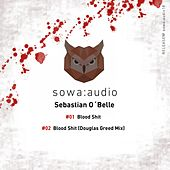 Blood Shit von Sebastian O'belle