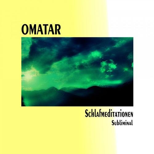 Schlafmeditationen Subliminal von Omatar