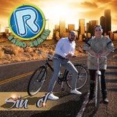 Sin El by Radio Kumbia