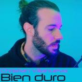 Bien duro (A capella) de Christian Villanueva