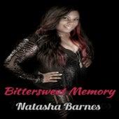 Bittersweet Memory by Natasha Barnes
