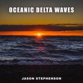 Oceanic Delta Waves by Jason Stephenson