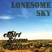 Lonesome Sky by Dirt Storm Drifters