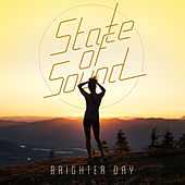 Brighter Day von State of Sound